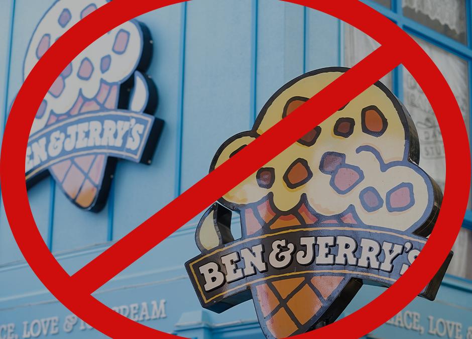 10,000+ Sign CJV Petition to Boycott Ben & Jerry's